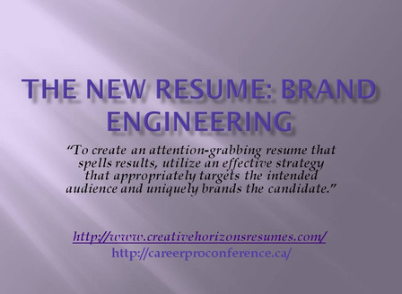 The Resume: An Authentic Branding Tool