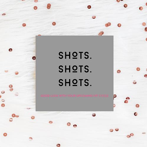 Shots, Shots, Shots, Good Luck with IVF Cycle | Greeting Card | IVF TTC