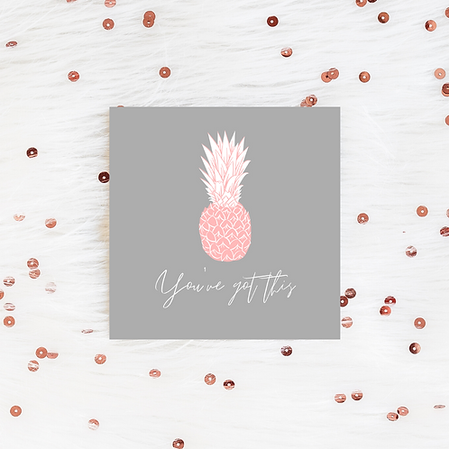 You've Got This Pineapple | Positive Vibes Greeting Card | IVF TTC