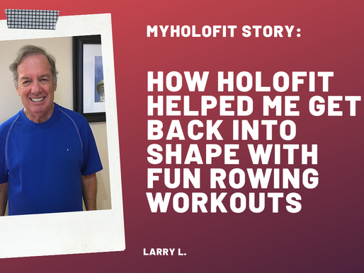 How HOLOFIT Helped Me Get Back Into Shape with Immersive, Interactive VR Rowing Workouts