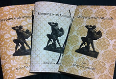 Sleeping with Animals, Yellow Flag Press. Limited Edition. Poems by Ashley Mace Havird