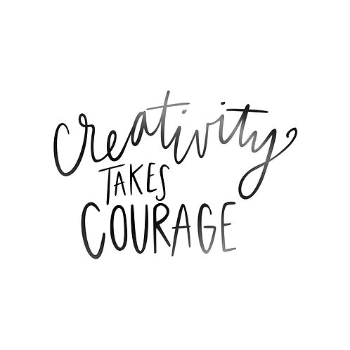 Creativity Takes Courage Decal
