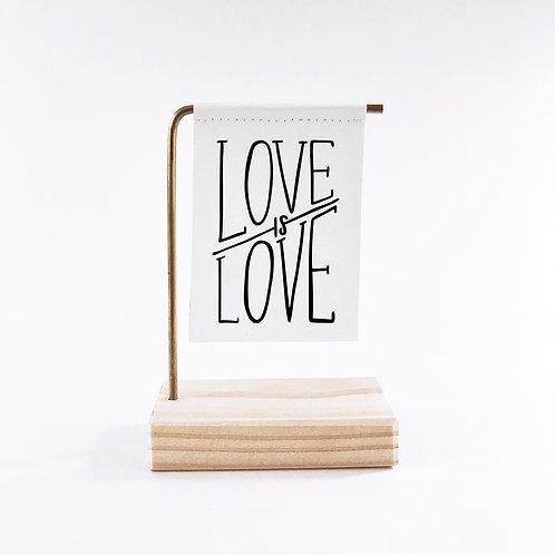 Love Is Love Standing Banner