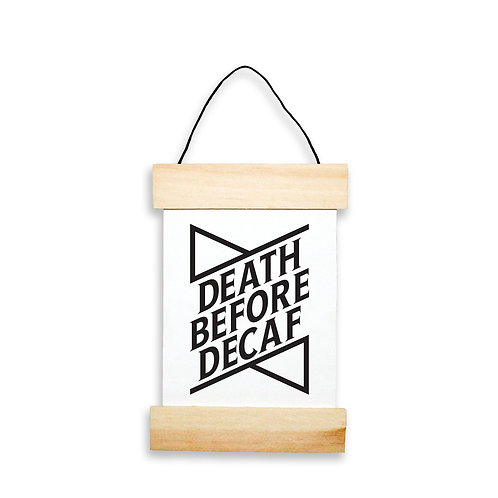 Death Before Decaf Hanging Banner