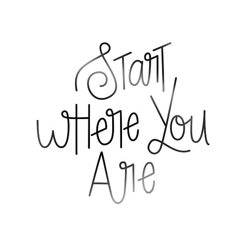 Start Where You Are Decal