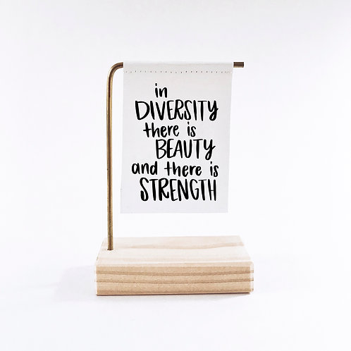 In Diversity There Is Beauty And There Is Strength Standing Banner