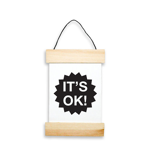 It's Ok Hanging Banner