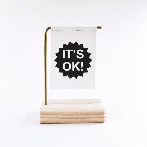 It's Ok Standing Banner