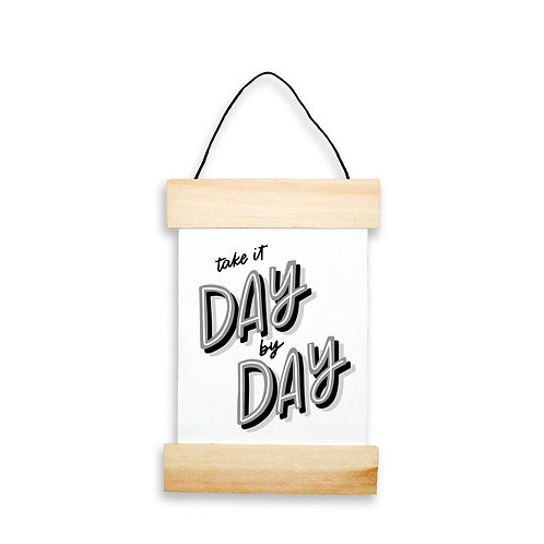 Take It Day By Day Hanging Banner