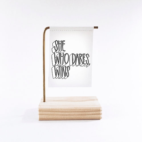 She Who Dares, Wins Standing Banner