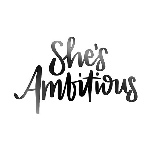 She's Ambitious Decal