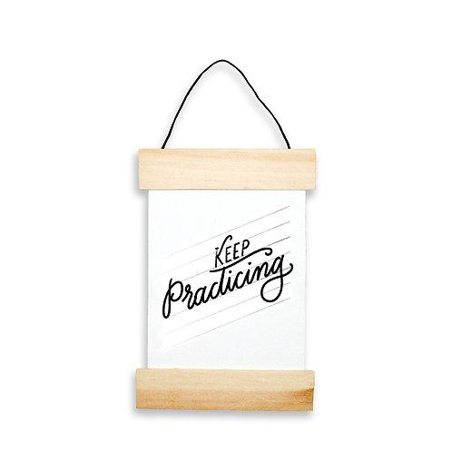 Keep Practicing Hanging Banner