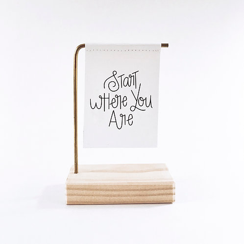 Start Where You Are Standing Banner
