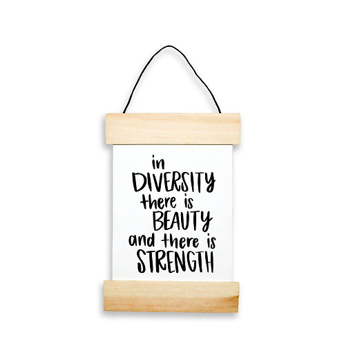 In Diversity There Is Beauty And There Is Strength Hanging Banner