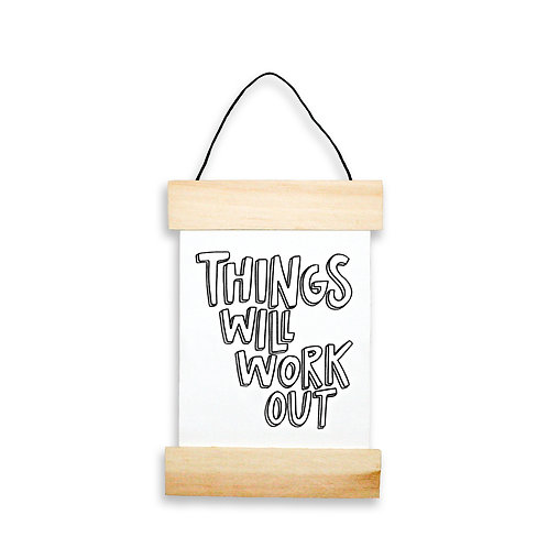 Things Will Work Out Hanging Banner