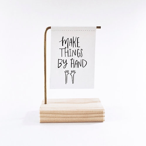 Make Things By Hand Standing Banner