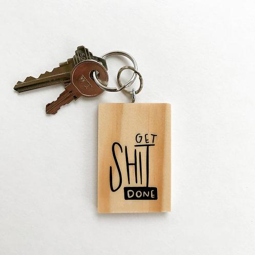 Get Shit Done Keychain