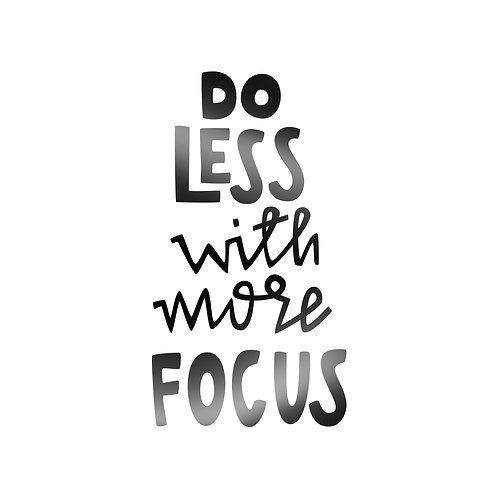 Do Less With More Focus Decal