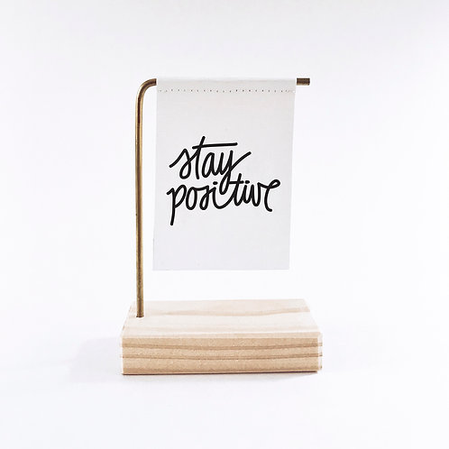 Stay Positive Standing Banner