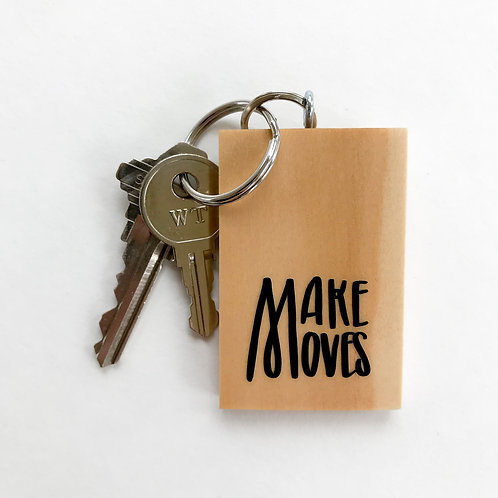 Make Moves Keychain