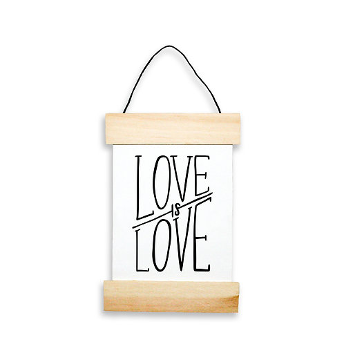 Love Is Love Hanging Banner