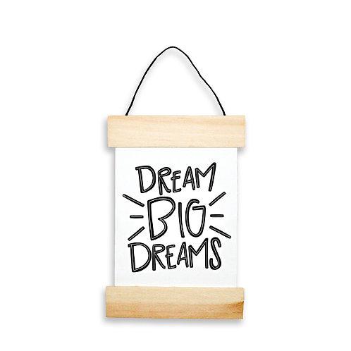 Dream Big Dreams Hanging Banner