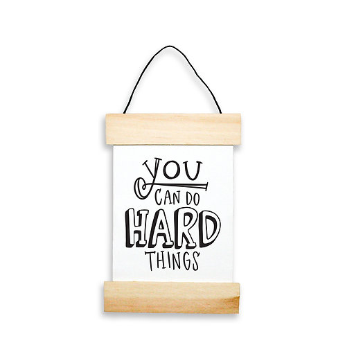 You Can Do Hard Things Hanging Banner