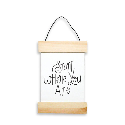 Start Where You Are Hanging Banner