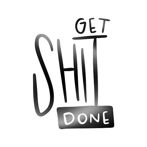 Get Shit Done Decal