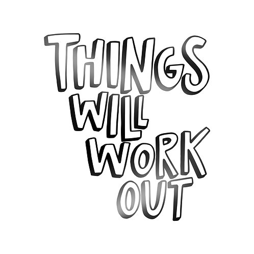 Things Will Work Out Decal