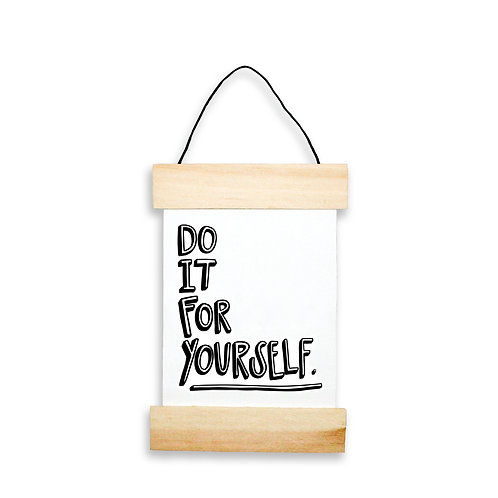 Do It For Yourself Hanging Banner