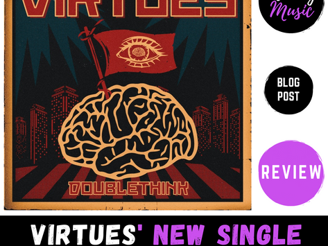 Virtues' new single 'DoubleThink' | REVIEW