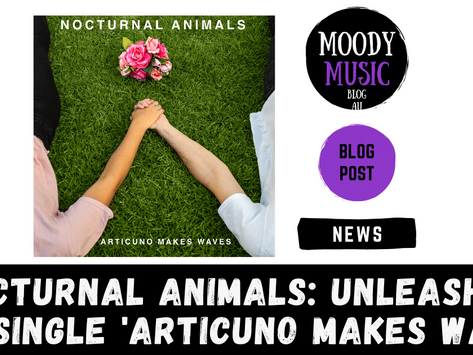 NOCTURNAL ANIMALS: Unleashed New Single 'Articuno Makes Waves' | News