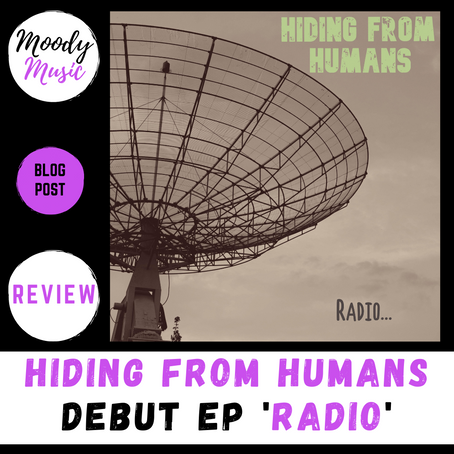 HIDING FROM HUMANS debut ep RADIO | REVIEW