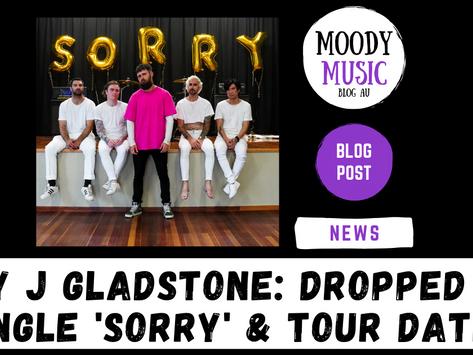 CLAY J GLADSTONE: Dropped New Single 'Sorry' & Tour Dates