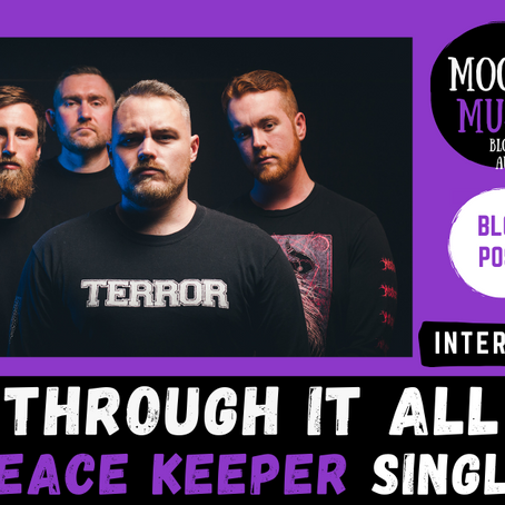 THROUGH IT ALL new single 'Peace Keeper' | INTERVIEW