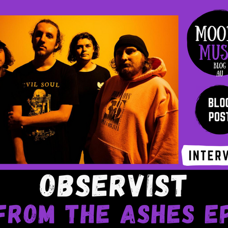 OBSERVIST: From The Ashes EP | INTERVIEW w/ Chris