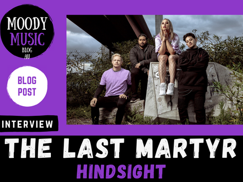 THE LAST MARTYR: chats about new single 'Hindsight' | INTERVIEW
