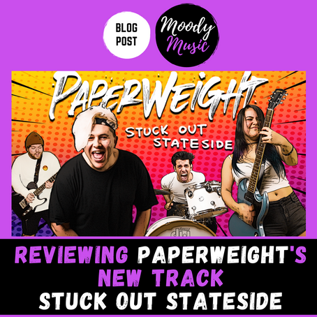 PAPERWEIGHT's new single 'Stuck Out Stateside' | REVIEW