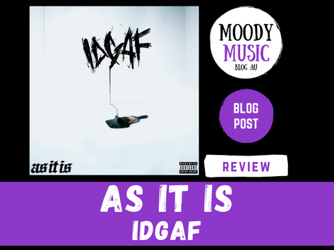 AS IT IS: idgaf | EMO REVIEW