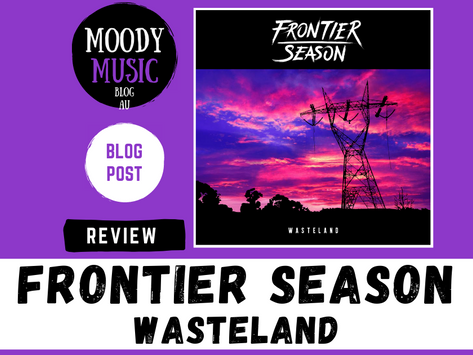 FRONTIER SEASON: Wasteland | Single Review
