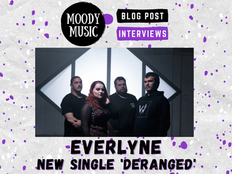 EVERLYNE: New Single 'Deranged' | INTERVIEW