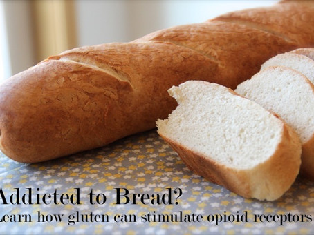 Addicted to Bread?