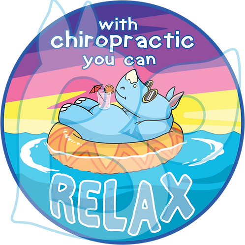 """""""with chiropractic you can relax"""" – Chiropractic Adjustment Sticker"""