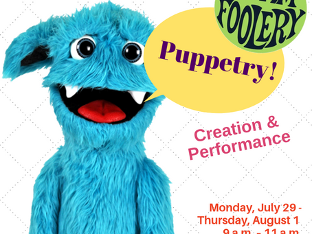 NEW DATES for Creative Arts Academy Teen Puppet Creation Workshops!!!