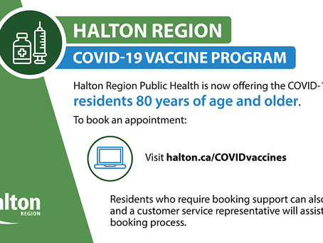 Halton residents aged 80 and older are now eligible for the COVID-19 vaccine