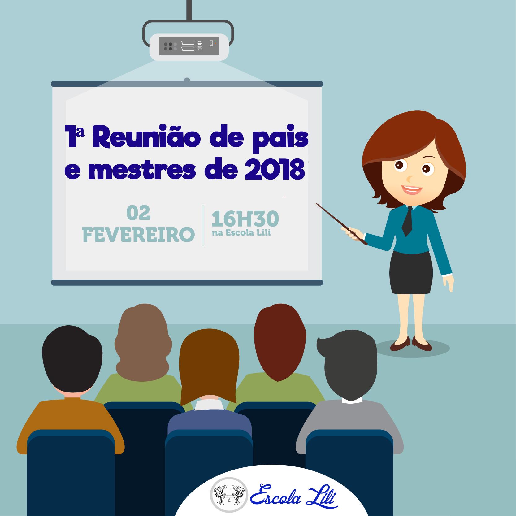 Famosos Aviso: 1ª Reunião de Pais e Mestres de 2018 | Escola Lili | 33  TG17