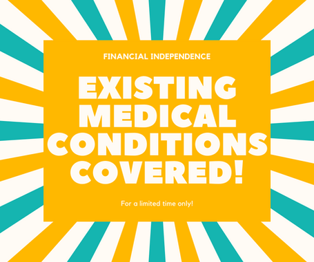Existing medical conditions covered!!