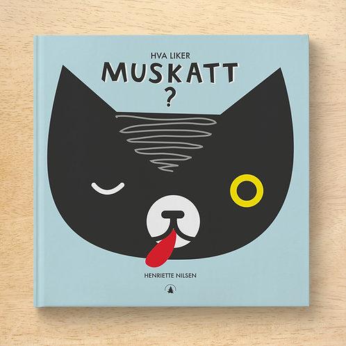 Hva liker Muskatt? Lettlest bildebok.