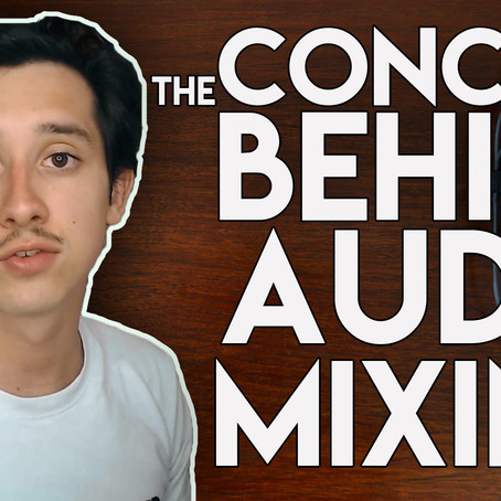 The Concept Behind Audio Mixing